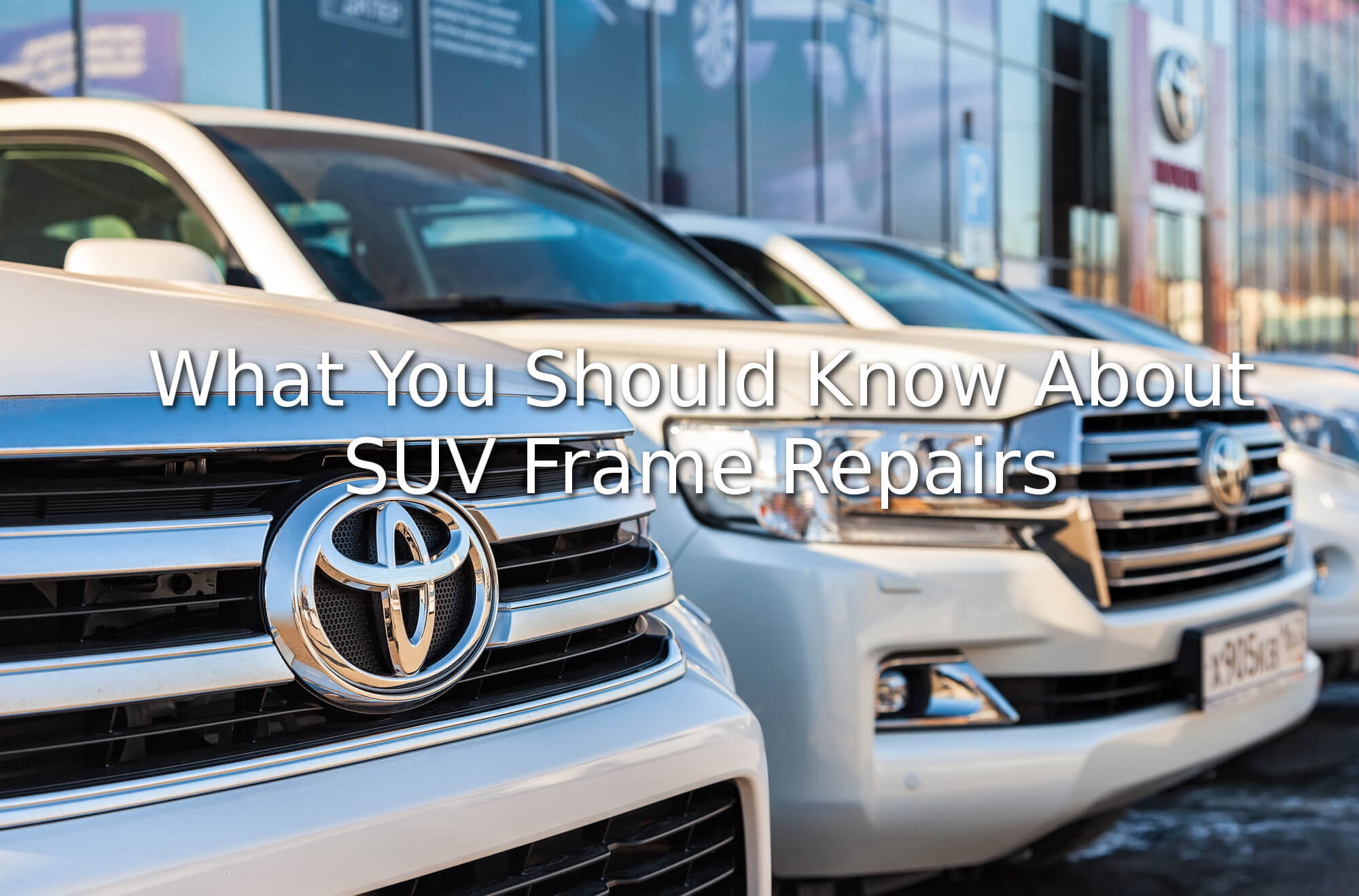 What you should know about suv frame repairs collision masters 20 oct 2017 jeuxipadfo Gallery